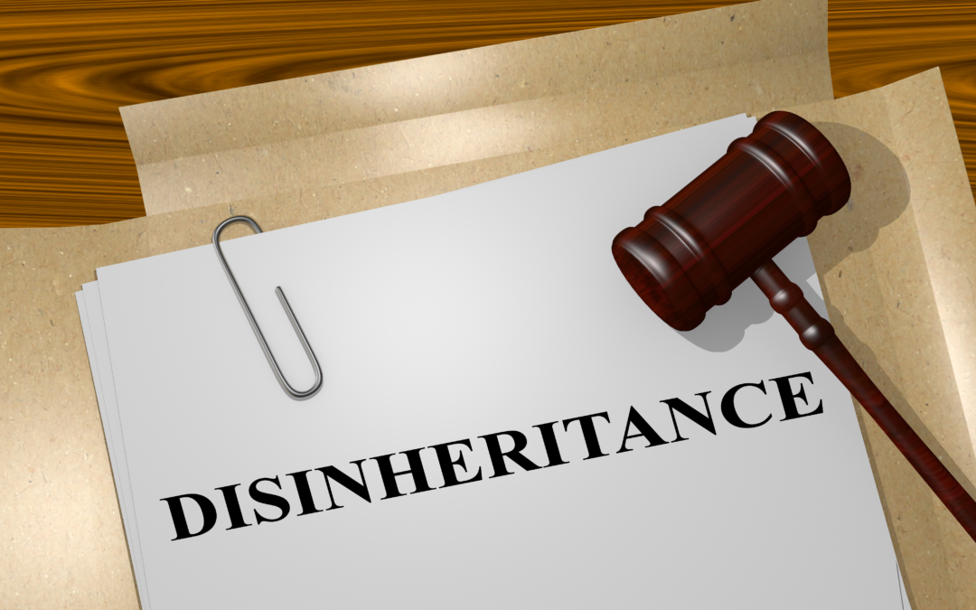 Can I Disinherit an Adult Child?